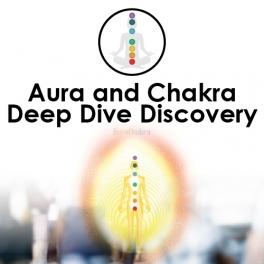 Aura & Chakra Deep Dive Discovery (30mins)